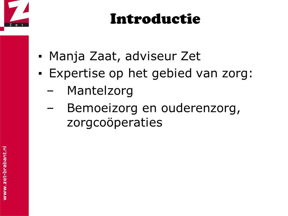 Introductie Manja Zaat, adviseur Zet Expertise op het gebied van zorg: