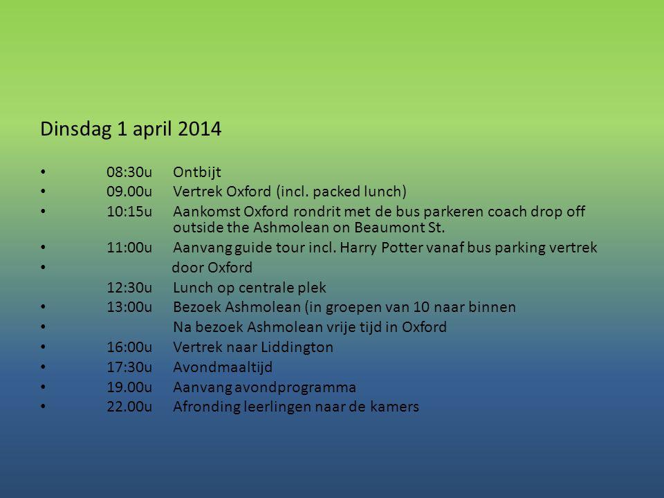 Dinsdag 1 april 2014 08:30u Ontbijt