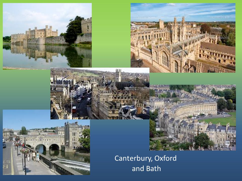 Canterbury, Oxford and Bath