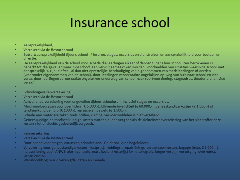 Insurance school Aansprakelijkheid, Verzekerd via de Besturenraad