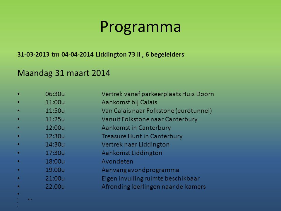 Programma Maandag 31 maart 2014