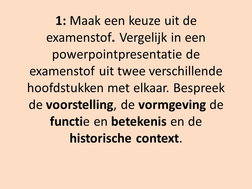 1: Maak een keuze uit de examenstof