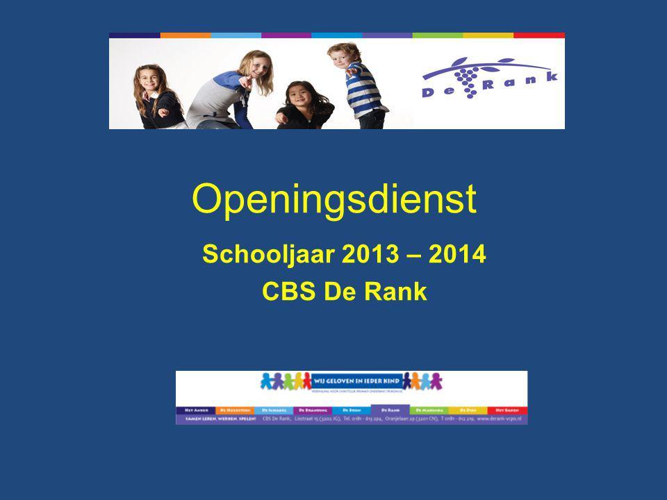 Schooljaar 2013 – 2014 CBS De Rank