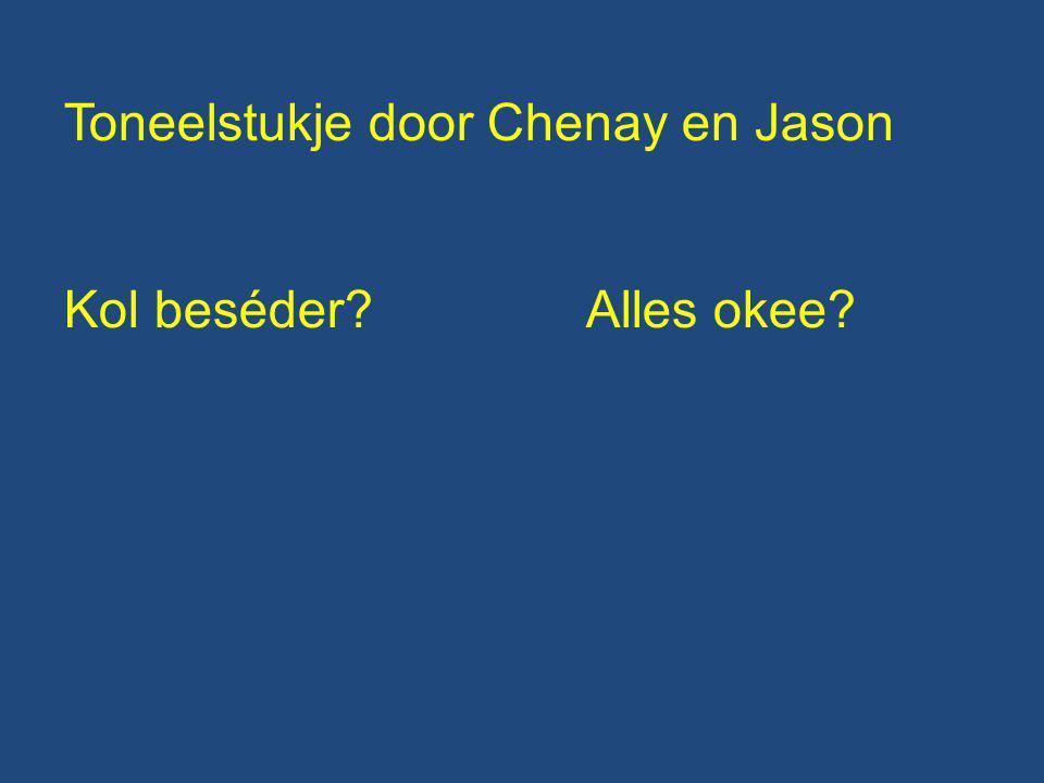 Toneelstukje door Chenay en Jason