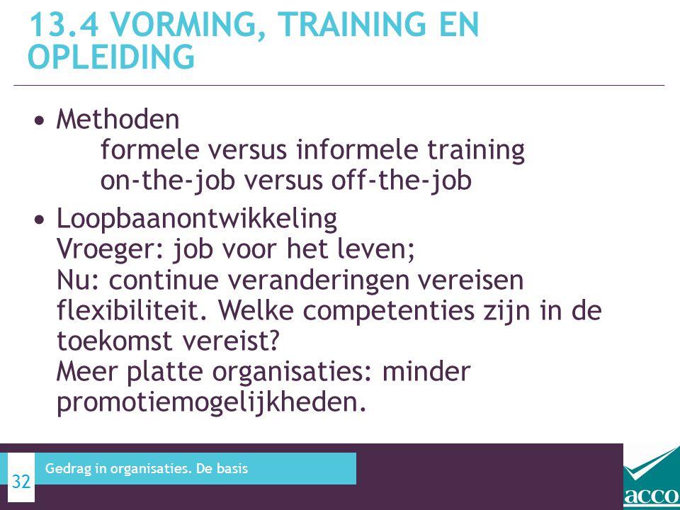 13.4 Vorming, Training en Opleiding
