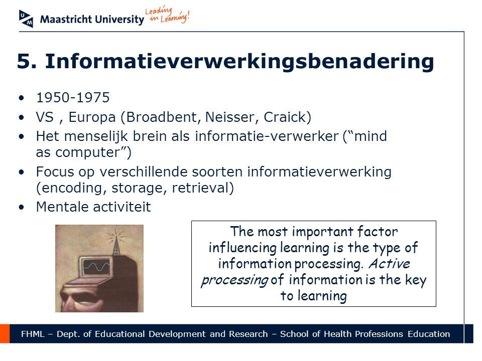 5. Informatieverwerkingsbenadering