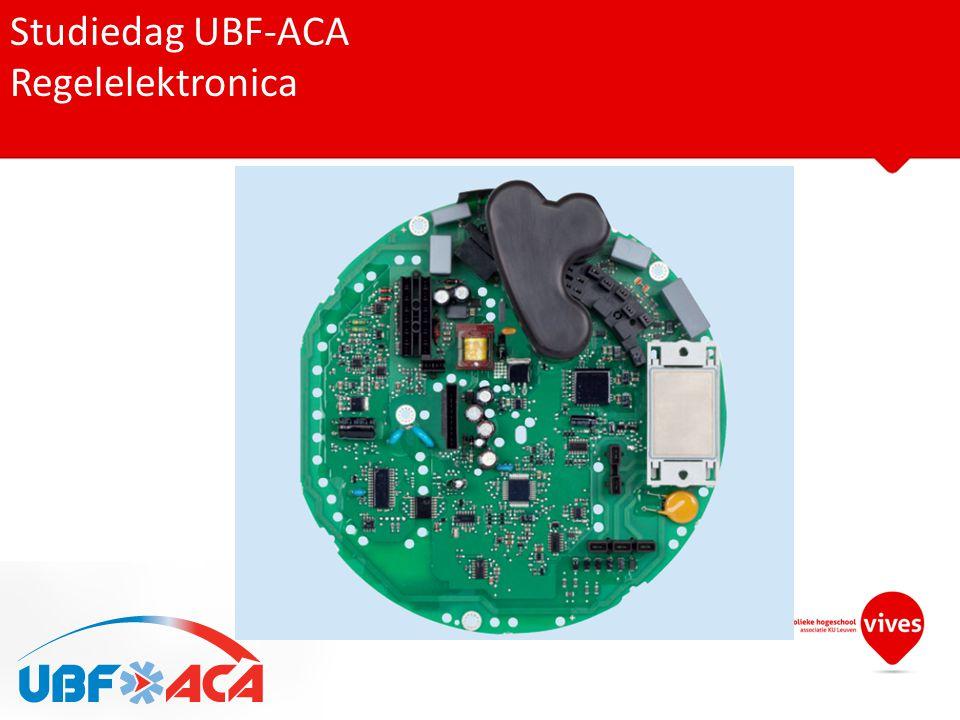 Studiedag UBF-ACA Regelelektronica