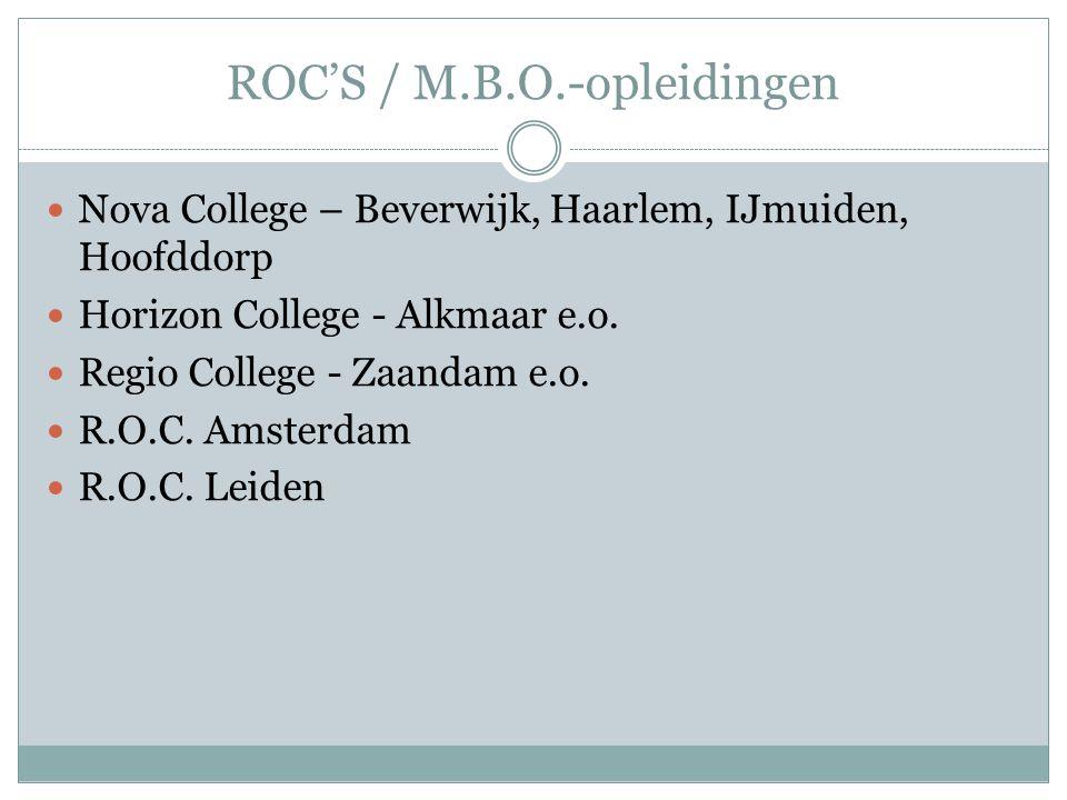 ROC'S / M.B.O.-opleidingen