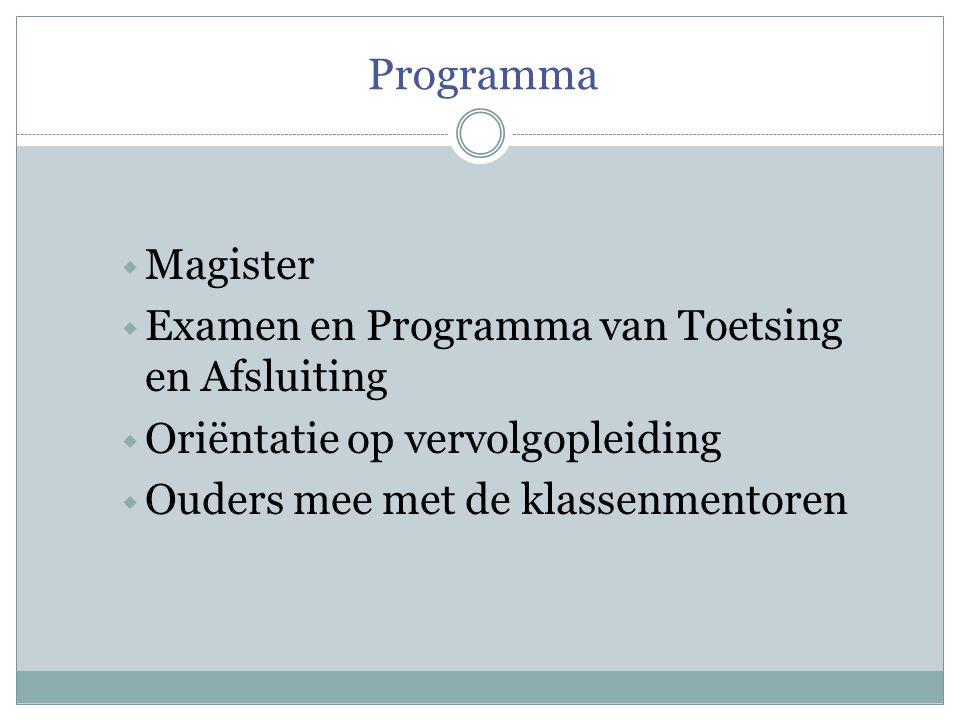 Programma Magister Examen en Programma van Toetsing en Afsluiting