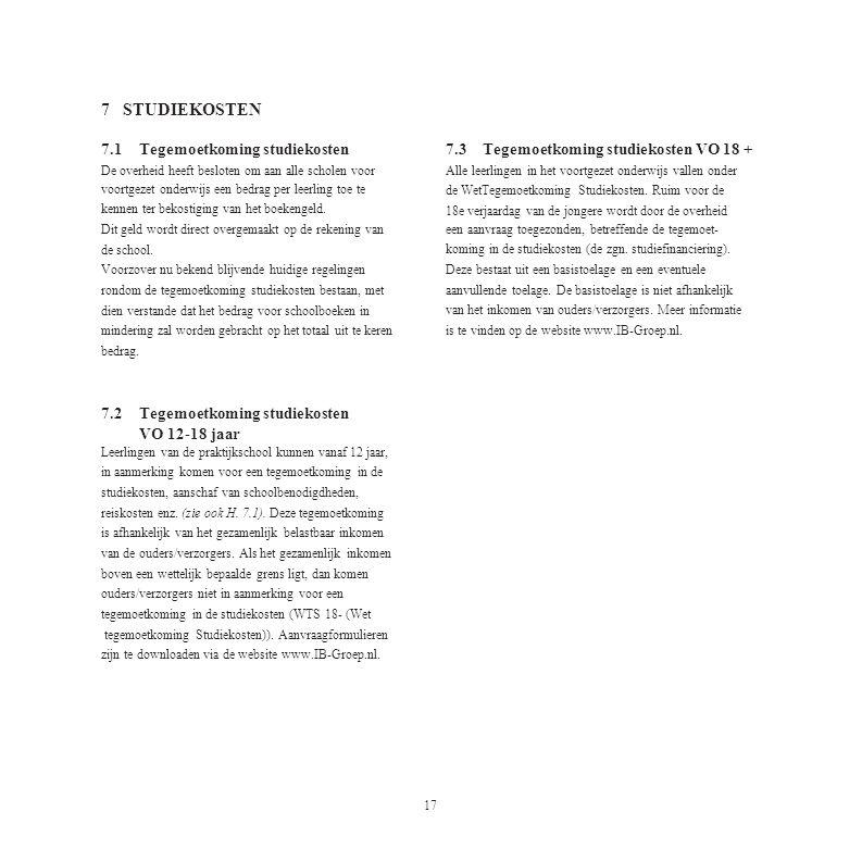 VO 12-18 jaar 17 7 STUDIEKOSTEN 7.1 Tegemoetkoming studiekosten 7.3