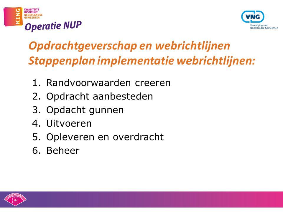 Opdrachtgeverschap en webrichtlijnen Stappenplan implementatie webrichtlijnen: