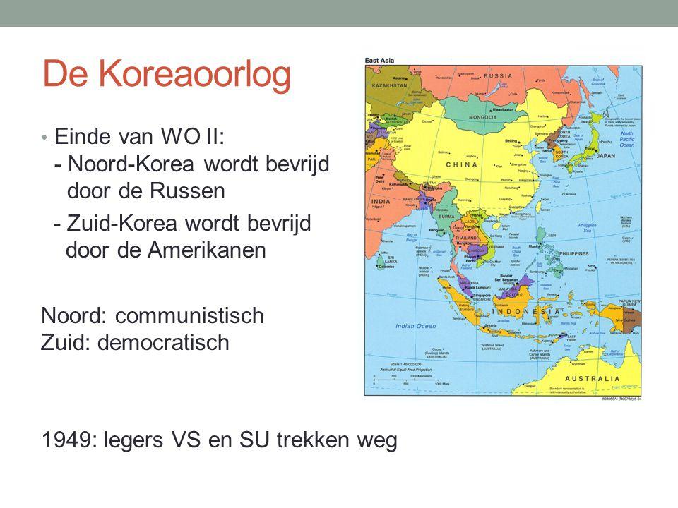 De Koreaoorlog Einde van WO II: - Noord-Korea wordt bevrijd door de Russen. - Zuid-Korea wordt bevrijd door de Amerikanen.
