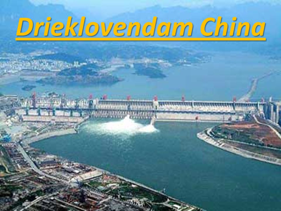 Drieklovendam China