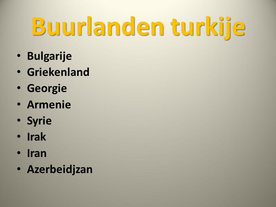 Buurlanden turkije Bulgarije Griekenland Georgie Armenie Syrie Irak