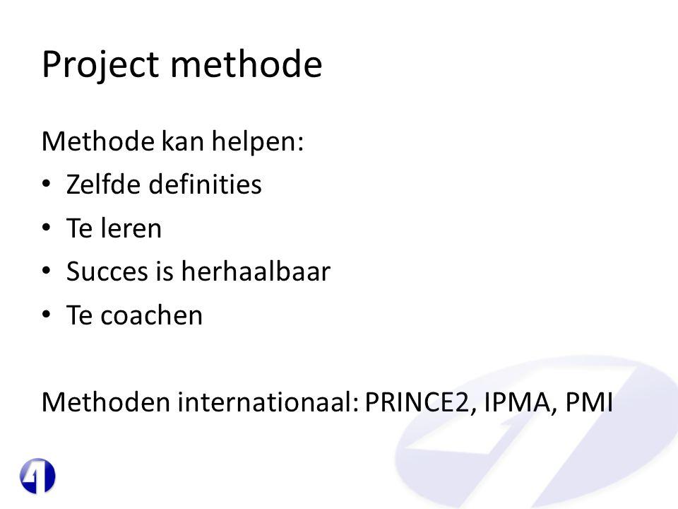 Project methode Methode kan helpen: Zelfde definities Te leren