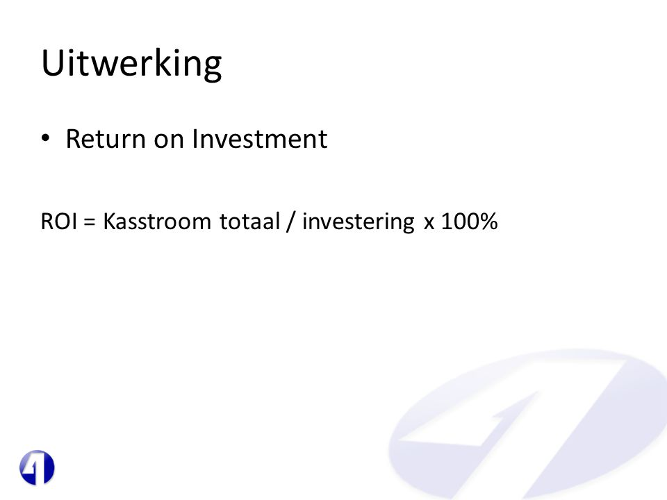 Uitwerking Return on Investment