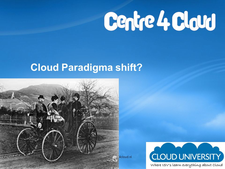 Cloud Paradigma shift
