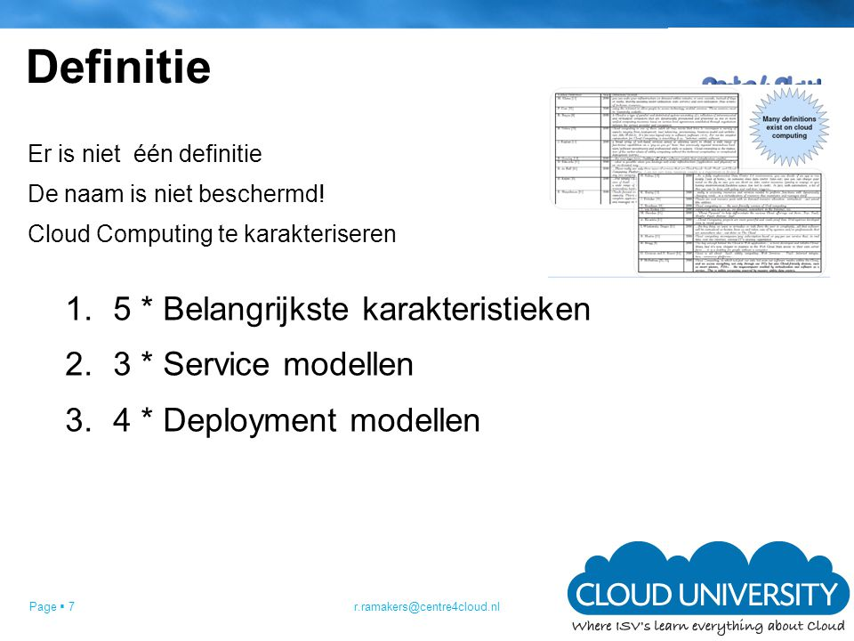 Definitie 5 * Belangrijkste karakteristieken 3 * Service modellen