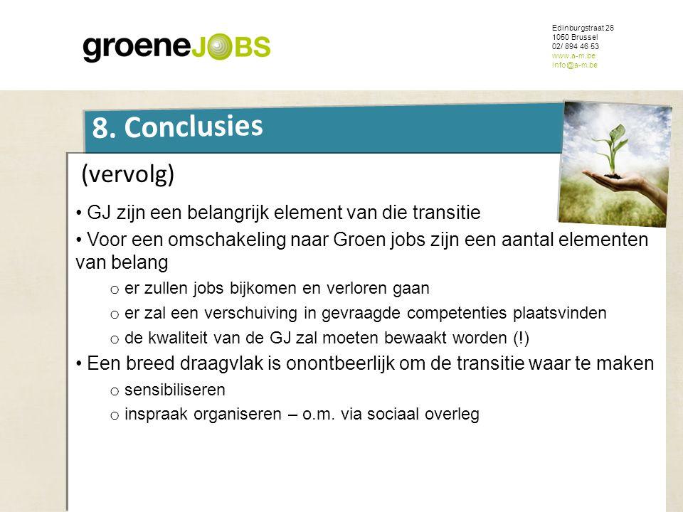ONDERWERP 8. Conclusies (vervolg)