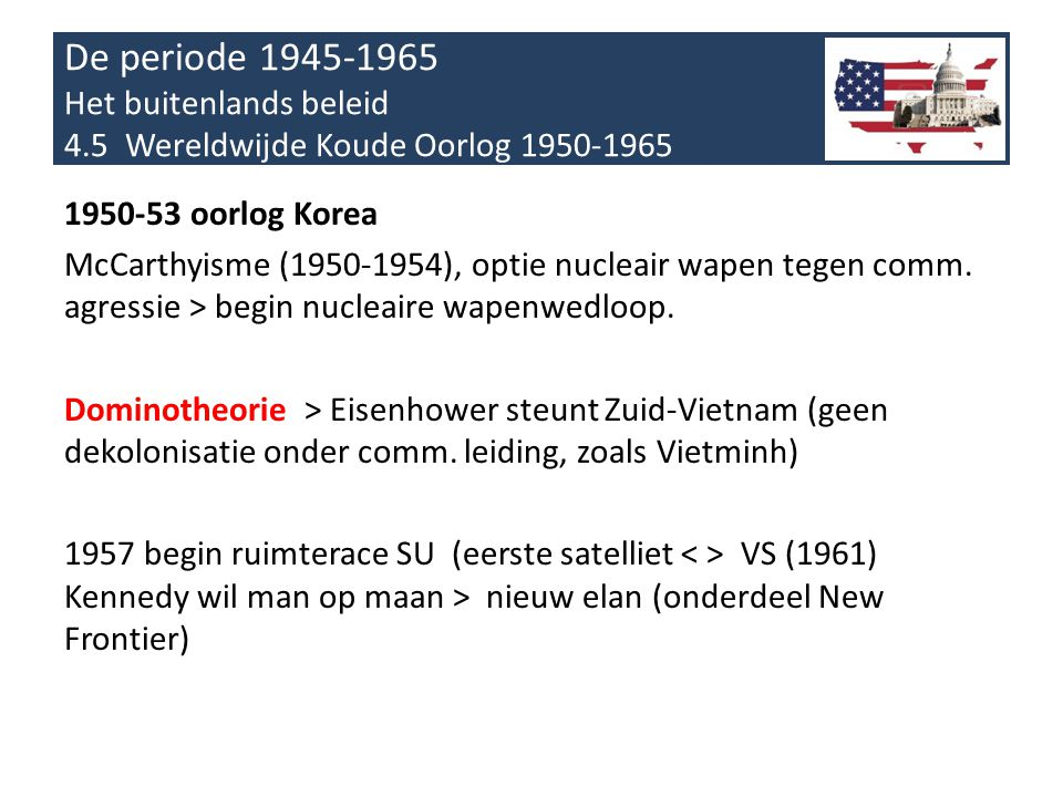 De periode 1945-1965 Het buitenlands beleid 4