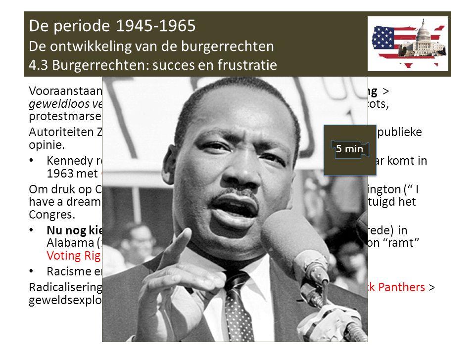 De periode 1945-1965 De ontwikkeling van de burgerrechten 4