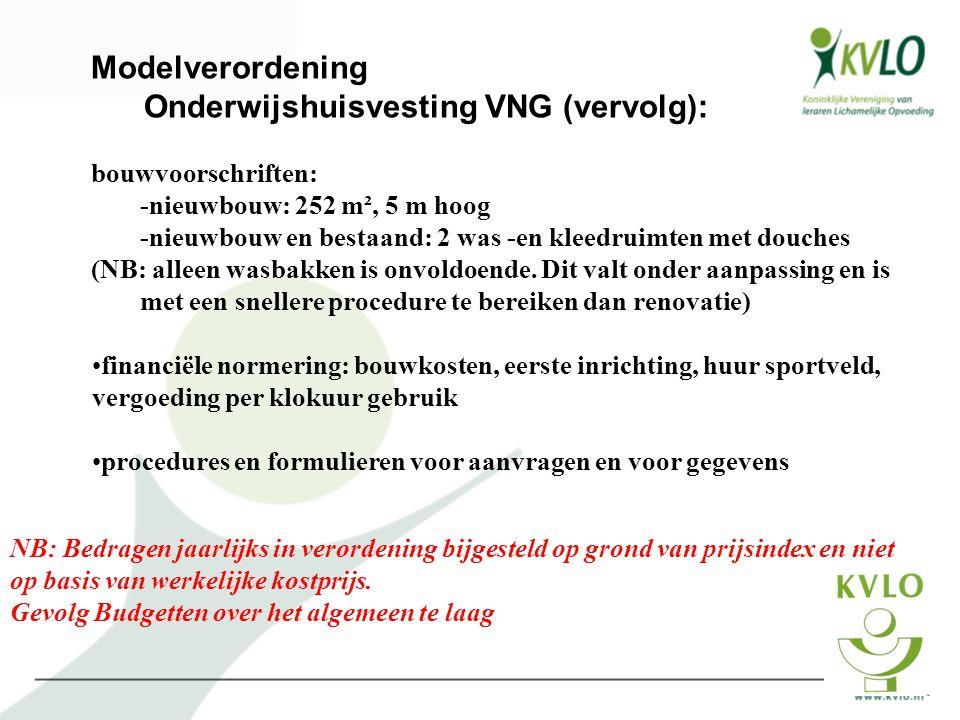 Onderwijshuisvesting VNG (vervolg):