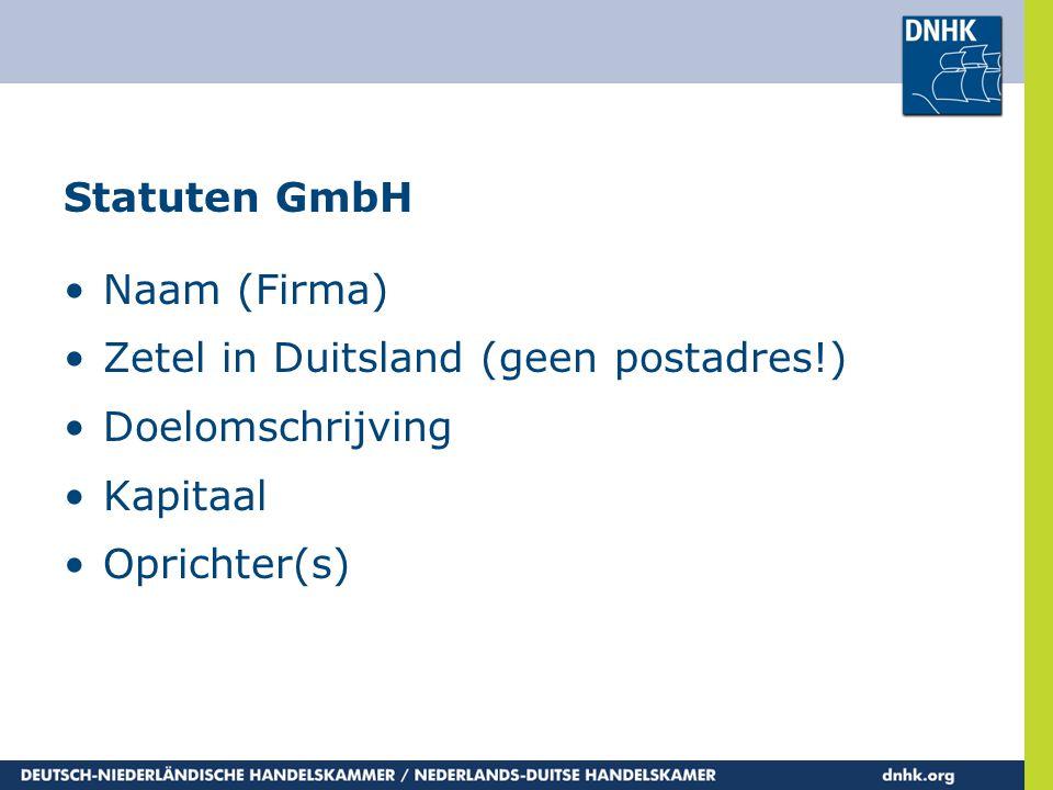 Zetel in Duitsland (geen postadres!) Doelomschrijving Kapitaal
