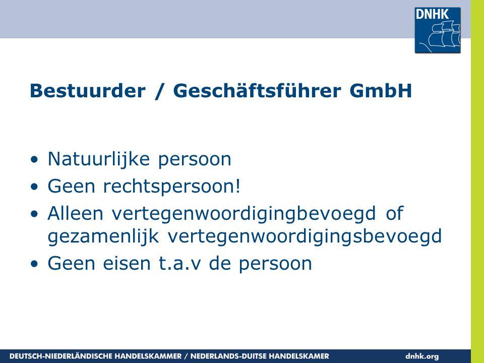 Bestuurder / Geschäftsführer GmbH