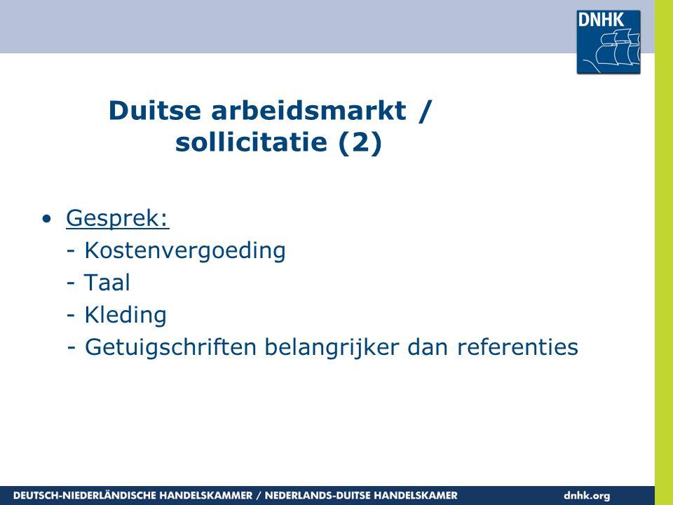 Duitse arbeidsmarkt / sollicitatie (2)