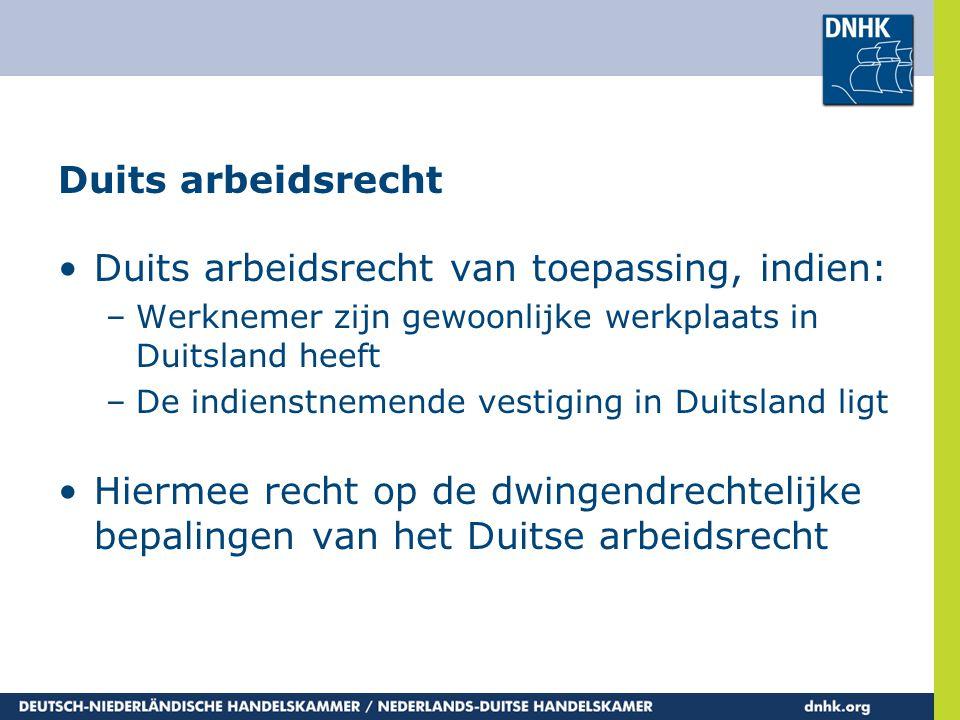 Duits arbeidsrecht van toepassing, indien: