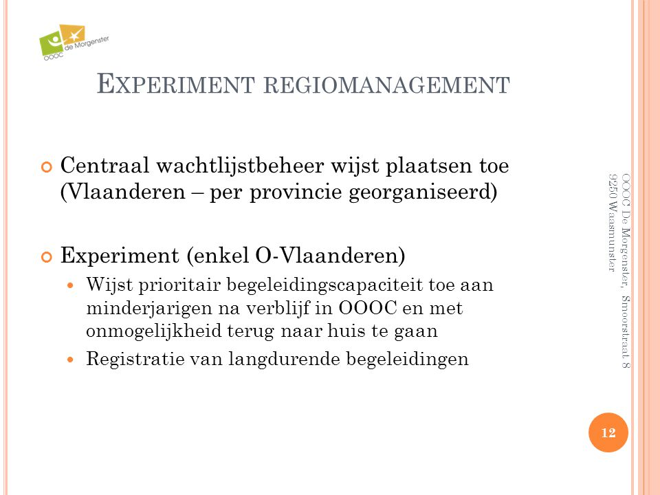 Experiment regiomanagement