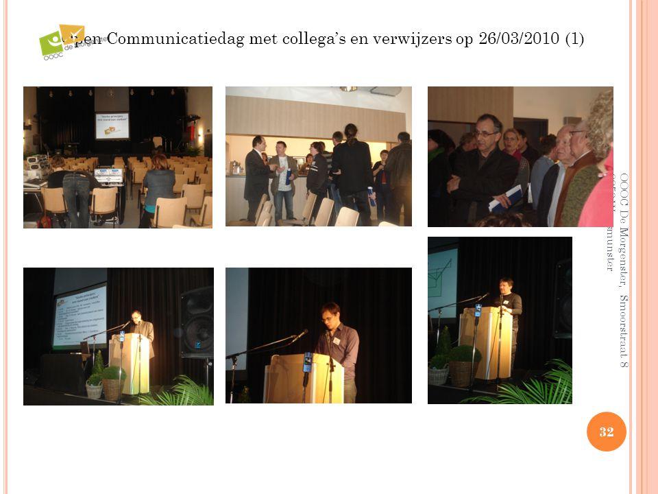 Open Communicatiedag met collega's en verwijzers op 26/03/2010 (1)