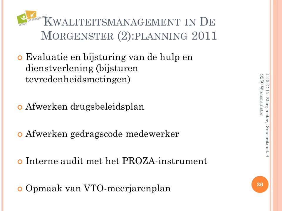 Kwaliteitsmanagement in De Morgenster (2):planning 2011