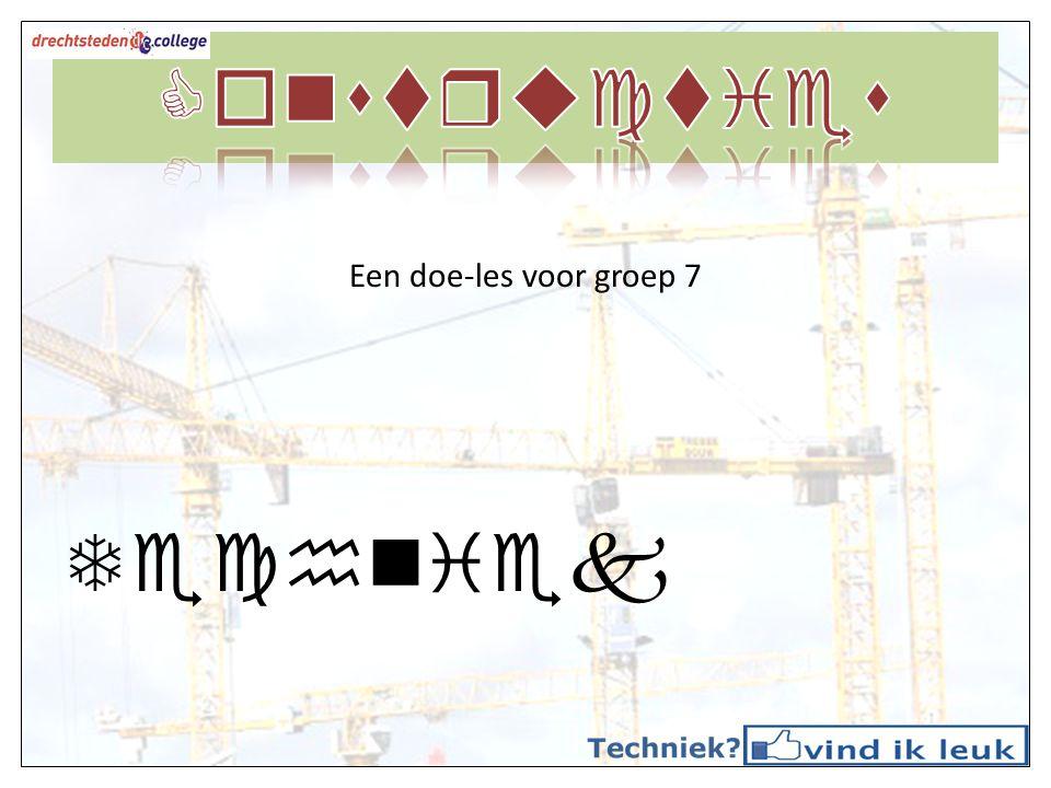 Constructies Een doe-les voor groep 7 Techniek