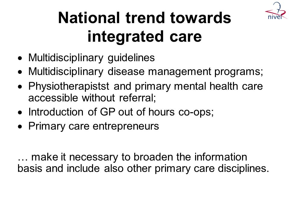 National trend towards integrated care