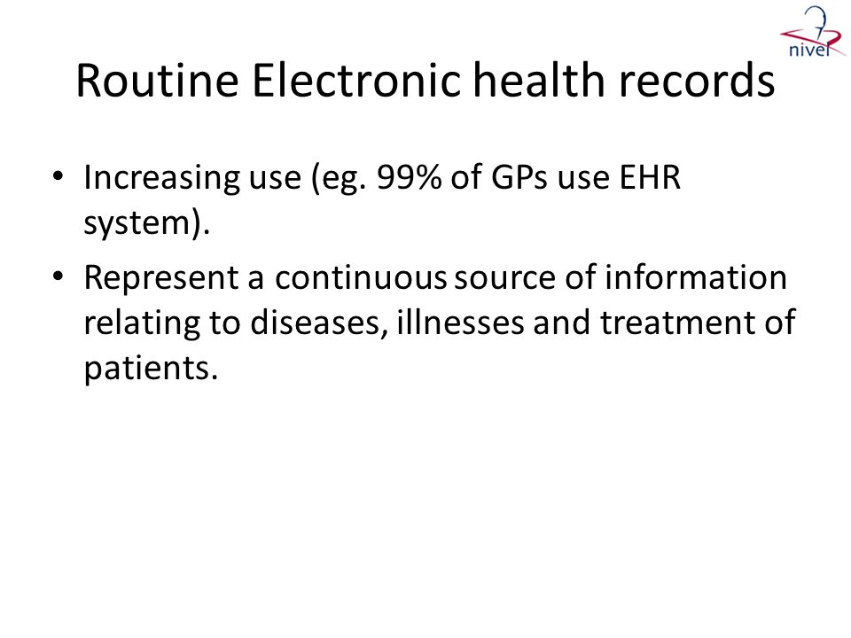 Routine Electronic health records