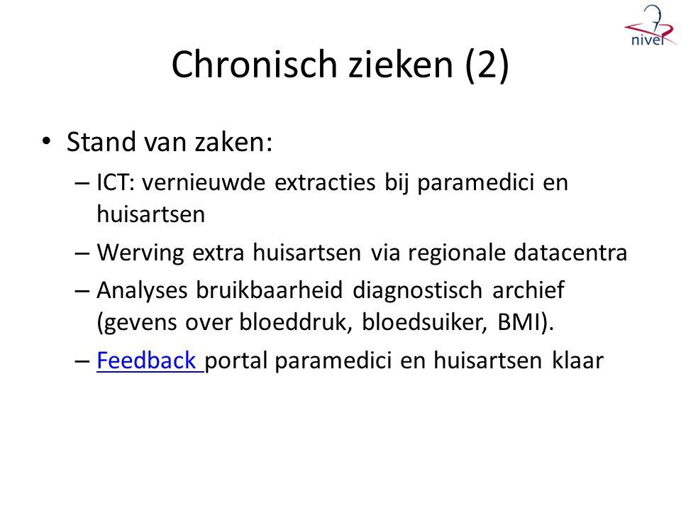 Chronisch zieken (2) Stand van zaken: