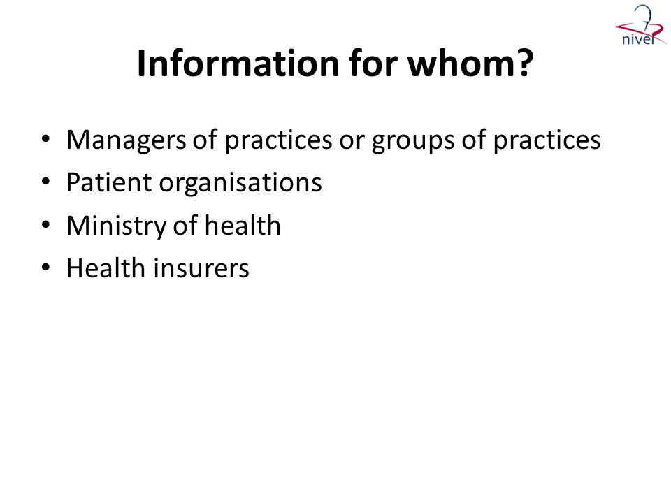 Information for whom Managers of practices or groups of practices