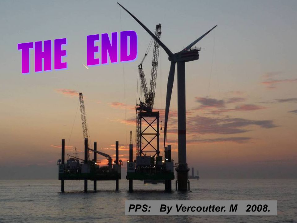 THE END PPS: By Vercoutter. M 2008.