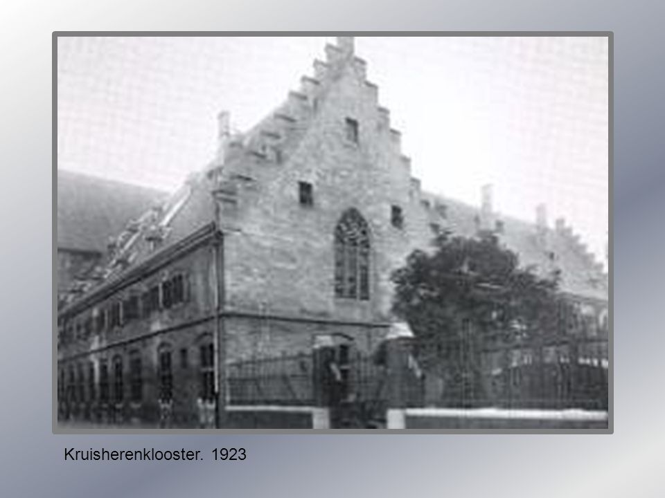 Kruisherenklooster. 1923