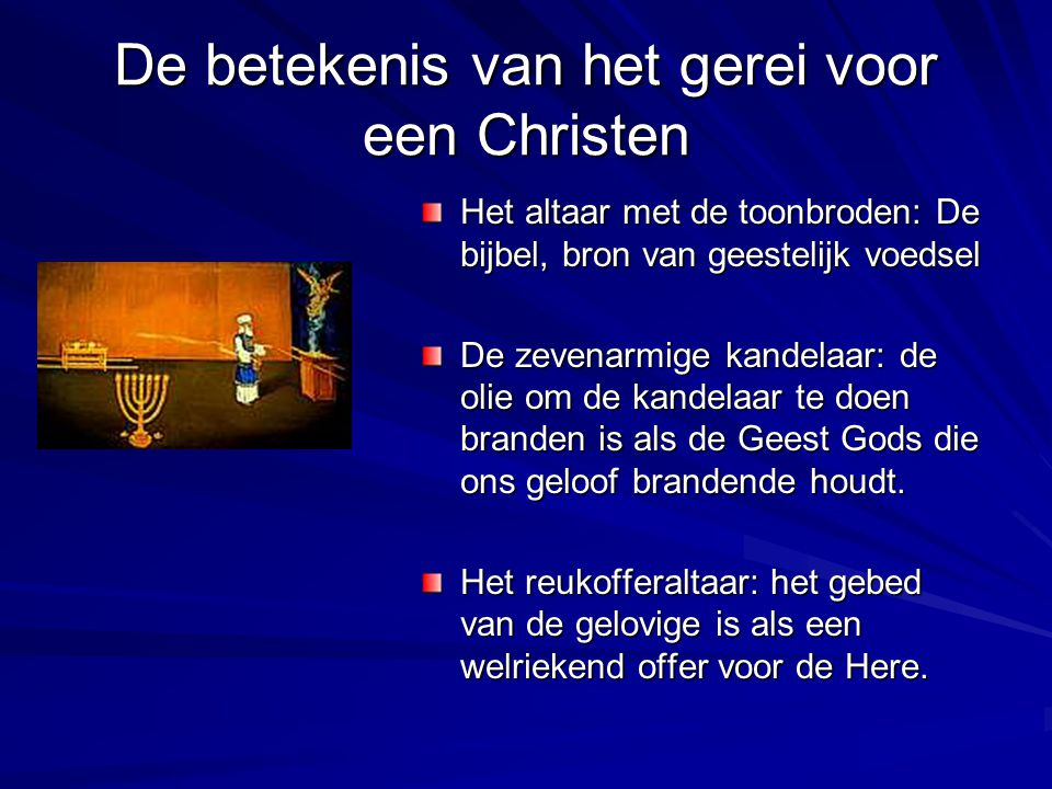 De betekenis van het gerei voor een Christen