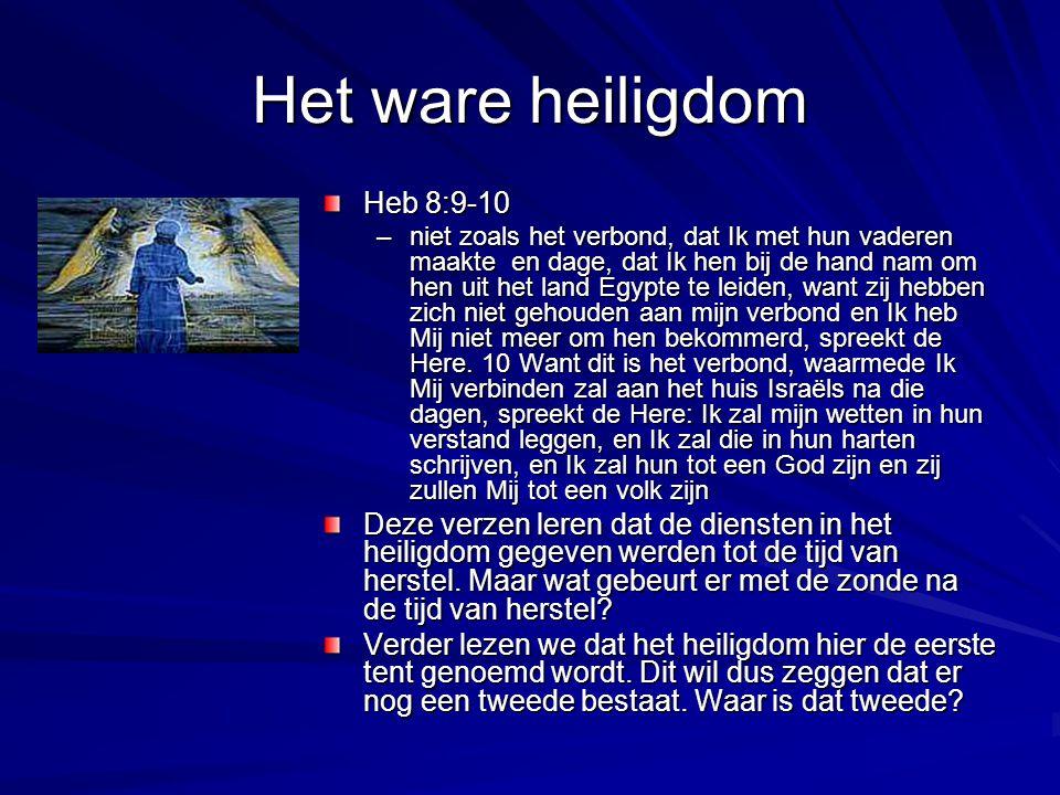 Het ware heiligdom Heb 8:9-10