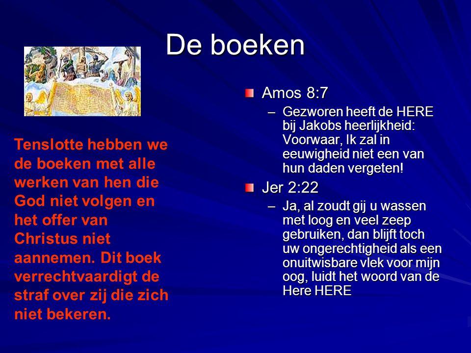 De boeken Amos 8:7. Gezworen heeft de HERE bij Jakobs heerlijkheid: Voorwaar, Ik zal in eeuwigheid niet een van hun daden vergeten!