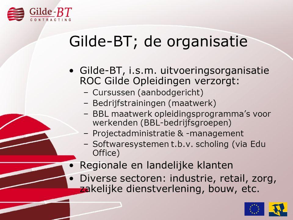 Gilde-BT; de organisatie
