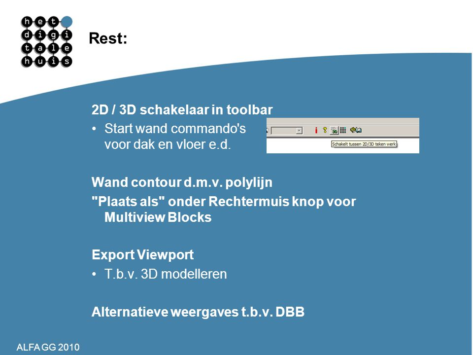 Rest: 2D / 3D schakelaar in toolbar
