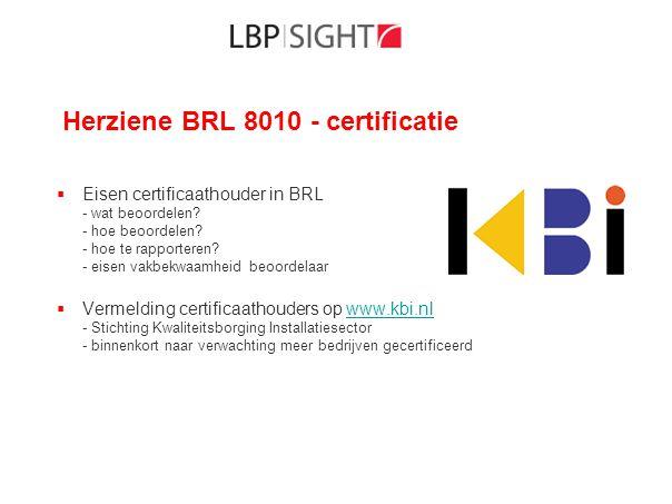 Herziene BRL 8010 - certificatie