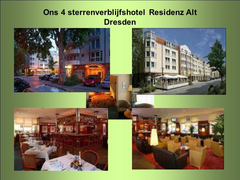 Ons 4 sterrenverblijfshotel Residenz Alt Dresden