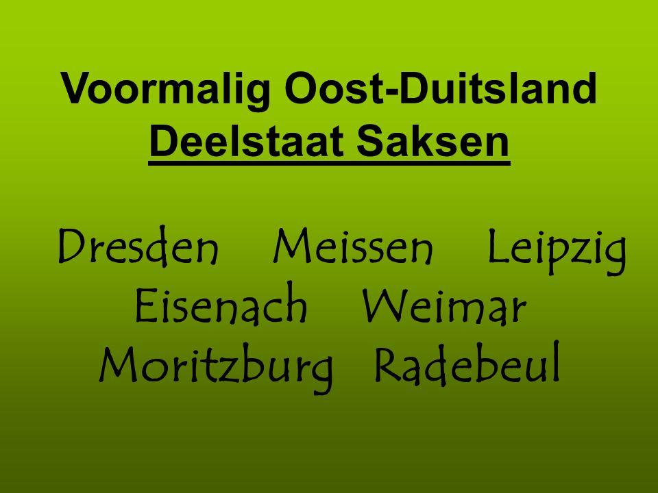 Dresden Meissen Leipzig Eisenach Weimar Moritzburg Radebeul