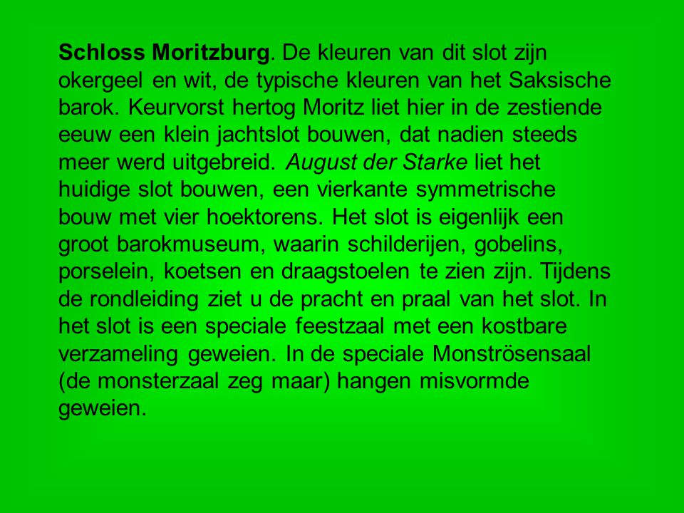 Schloss Moritzburg.