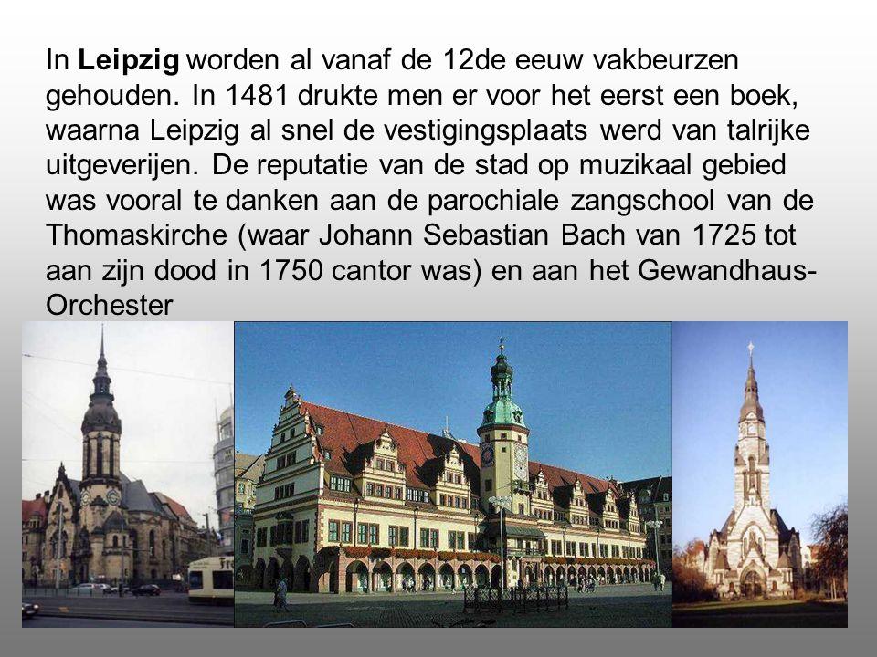 In Leipzig worden al vanaf de 12de eeuw vakbeurzen gehouden